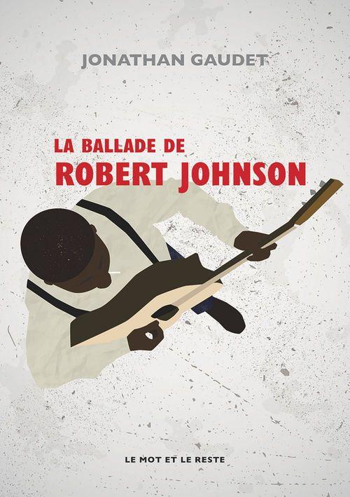la ballade de Robert Johnson