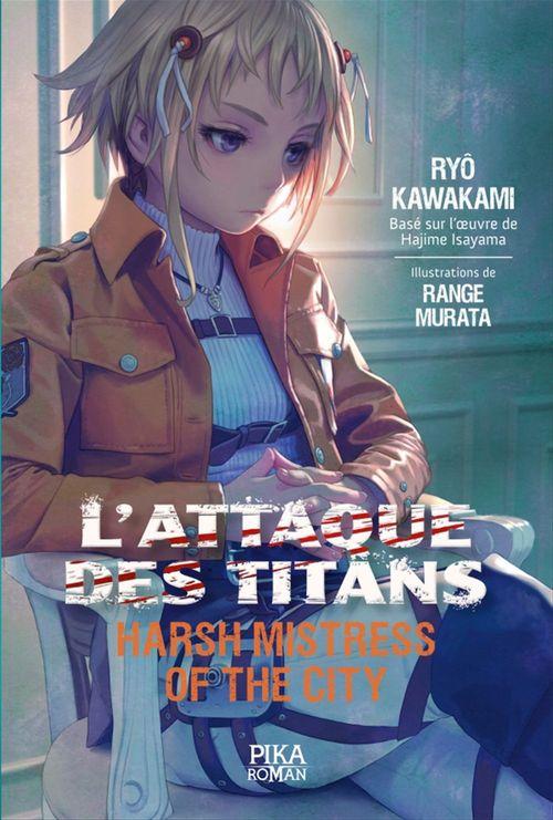 L'attaque des titans - harsh mistress of the city T.2