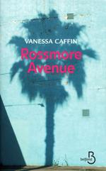 Vente EBooks : Rossmore Avenue  - Vanessa Caffin