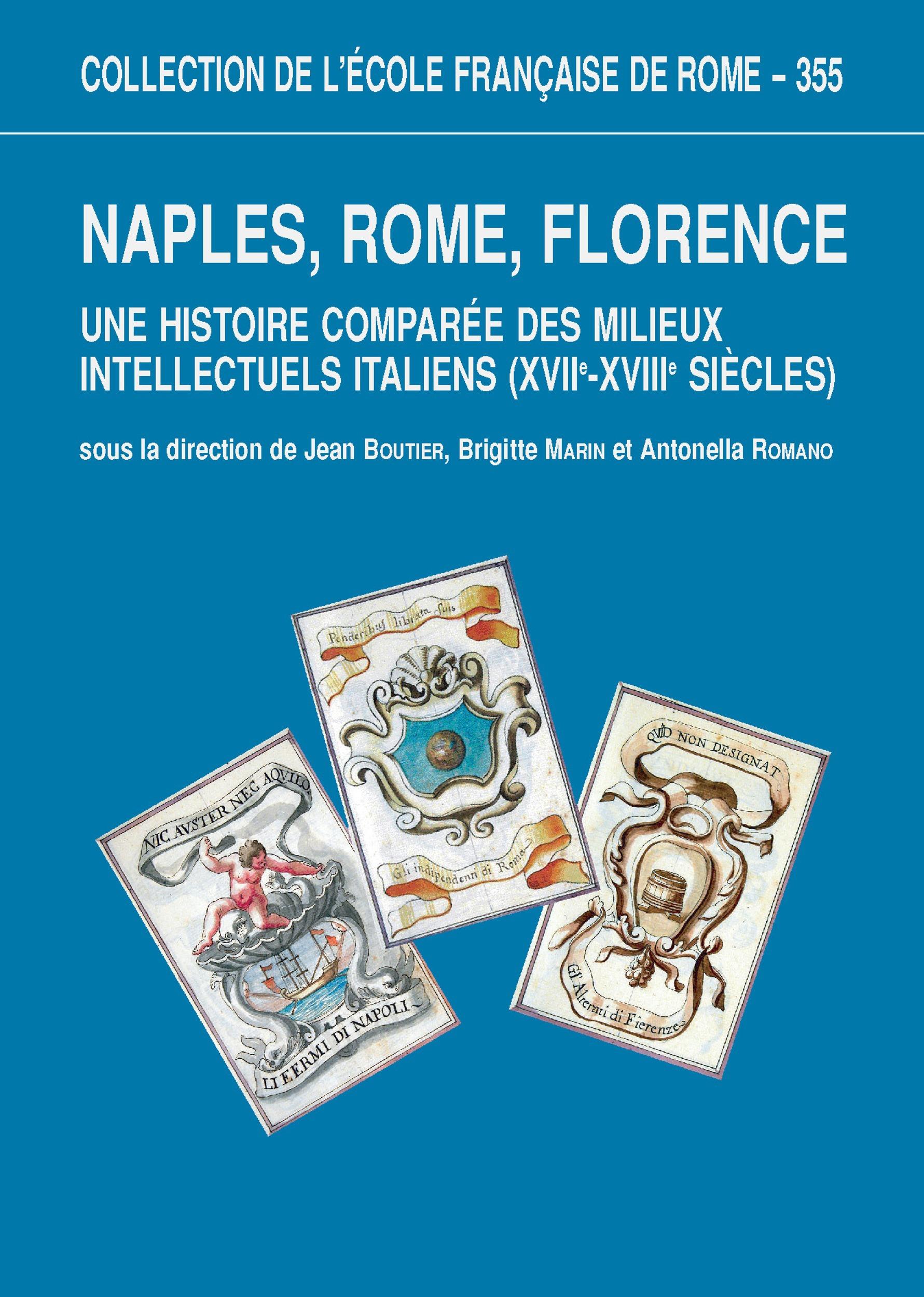 Naples, Rome, Florence