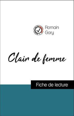 Analyse de l'oeuvre : Clair de femme (résumé et fiche de lecture plébiscités par les enseignants sur fichedelecture.fr)