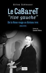 """Vente Livre Numérique : Le cabaret """"rive gauche""""  - Gilles Schlesser"""