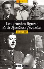 Vente Livre Numérique : Les grandes figures de la Résistance française 1940-1945  - Dominique LORMIER