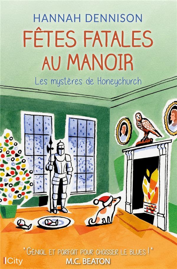 Les mystères de Honeychurch ; fêtes fatales au manoir