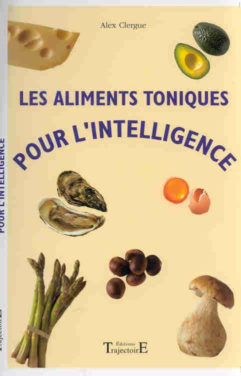 Aliments toniques pour l'intelligence
