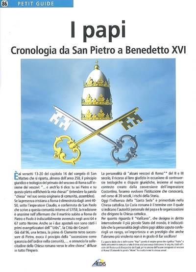 I papi ; cronologia da San Pietro a Benedetto XVI