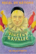 Vente Livre Numérique : Recel de bâtons  - Vincent Ravalec