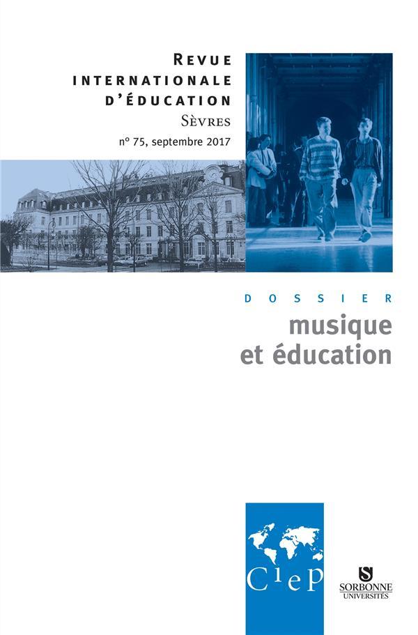 Revue internationale d'education de sevres n.75 ; musique et education