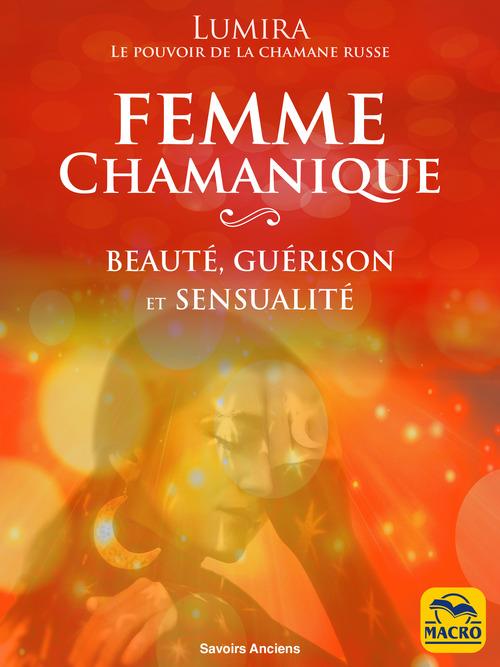 La Femme Chamanique  - Lumira