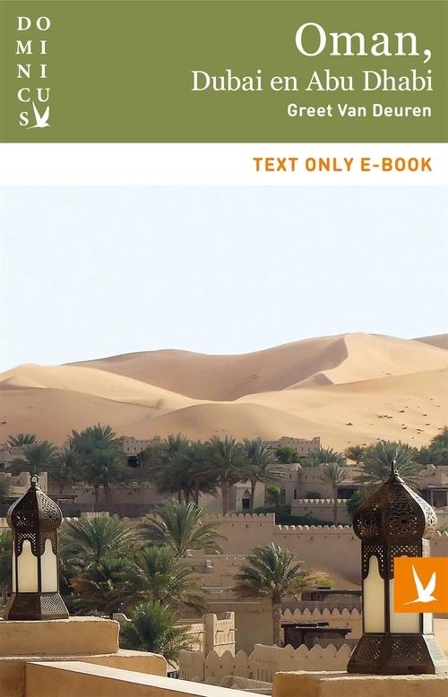 Oman, Dubai en Abu Dhabi - Greet Van Deuren - ebook