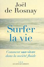 Vente EBooks : Surfer la vie  - Joël de Rosnay