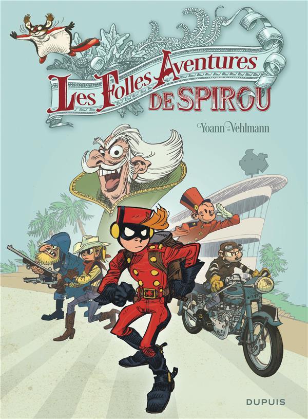 les aventures de Spirou et Fantasio Hors-Série t.5 ; les folles aventures