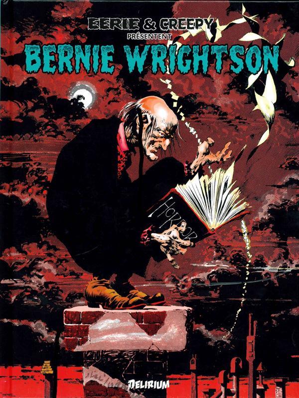 Bernie Wrightson ; Eerie et Creepy présentent...