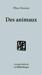 Vente EBooks : Des Animaux  - Pline L'Ancien