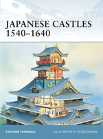 Vente EBooks : Japanese Castles 1540-1640  - Stephen Turnbull