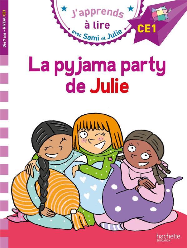 J'apprends à lire avec Sami et Julie ; CE1 ; la pyjama party de Julie