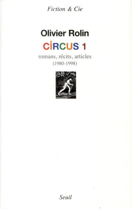 Circus maximus ! romans, récits, articles (1980-1998)