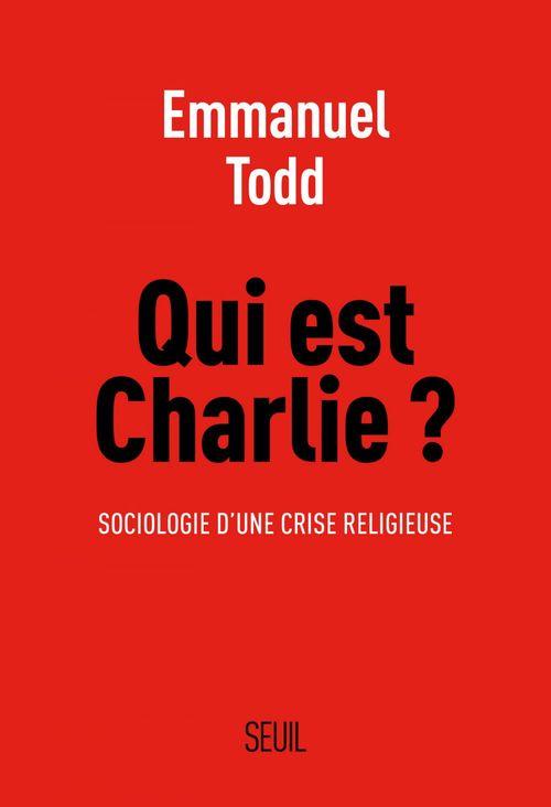 qui est Charlie ? sociologie d'une crise religieuse