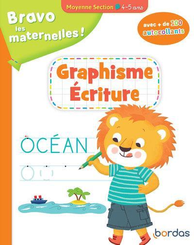 Bravo les maternelles ! ; graphisme écriture ; moyenne section ; 4/5 ans (édition 2020)