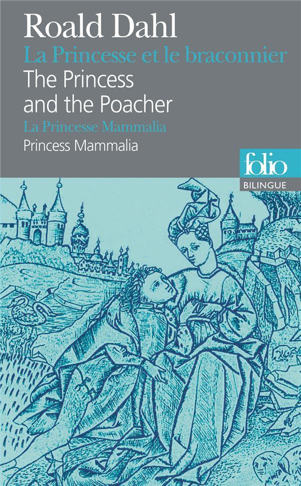 La Princesse Et Le Braconnier/ The Princess And The Poacher / P