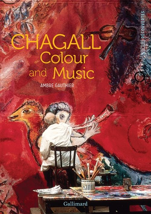Chagall ; colour and music