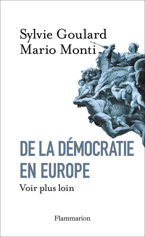 De la démocratie en Europe ; voir plus loin