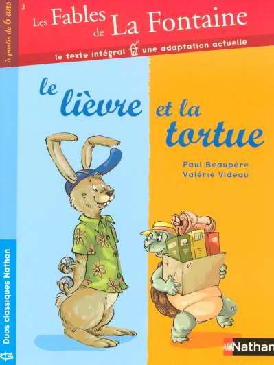 Les fables de La Fontaine t.3 ; le lièvre et la tortue