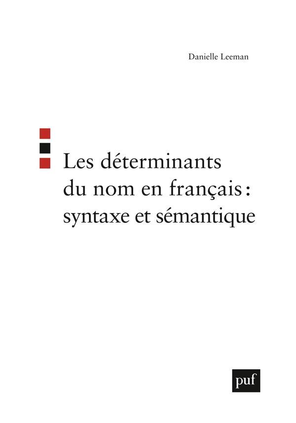 Les Determinants Du Nom En Francais : Syntaxe Et Semantique