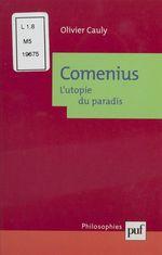 Vente EBooks : Comenius : l'utopie du paradis  - Olivier Cauly