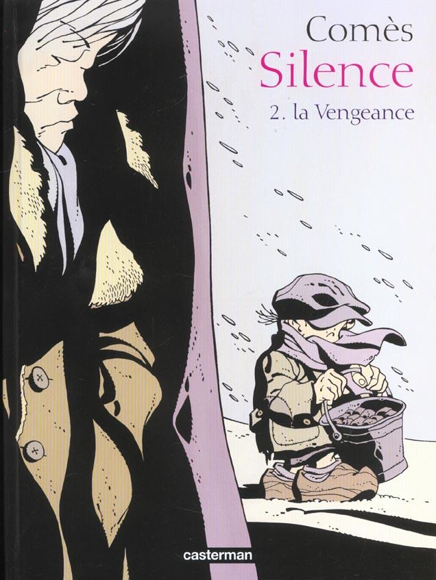Silence T.2 ; La Vengeance