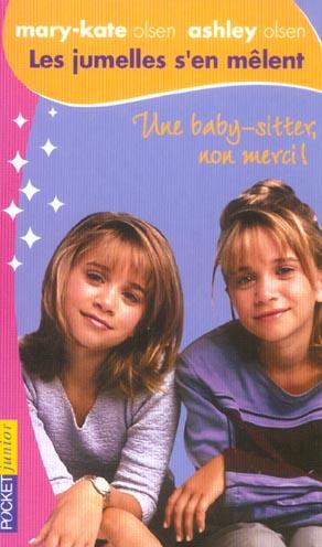 Les jumelles s'en mêlent t.1 ; une baby-sitter, non merci