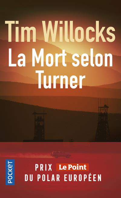 WILLOCKS TIM - LA MORT SELON TURNER