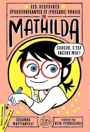 Les histoires eépoustouflantes et (presque) vraies de Mathilda