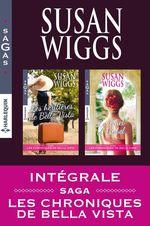 Vente EBooks : Les Chroniques de Bella Vista : l'intégrale  - Susan Wiggs