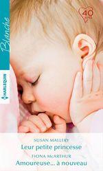 Vente EBooks : Leur petite princesse - Amoureuse... à nouveau  - Fiona McArthur - Susan Mallery