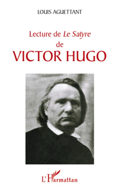 Lecture de le satyre de Victor Hugo