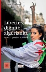 Vente EBooks : Libertés, dignité, algérianité  - Mohamed Mebtoul