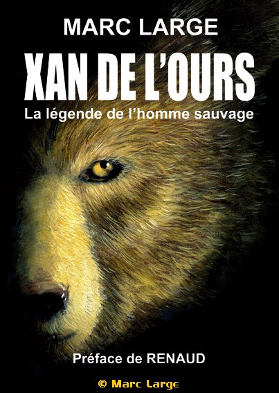 Xan de l'ours ; la légende de l'homme sauvage