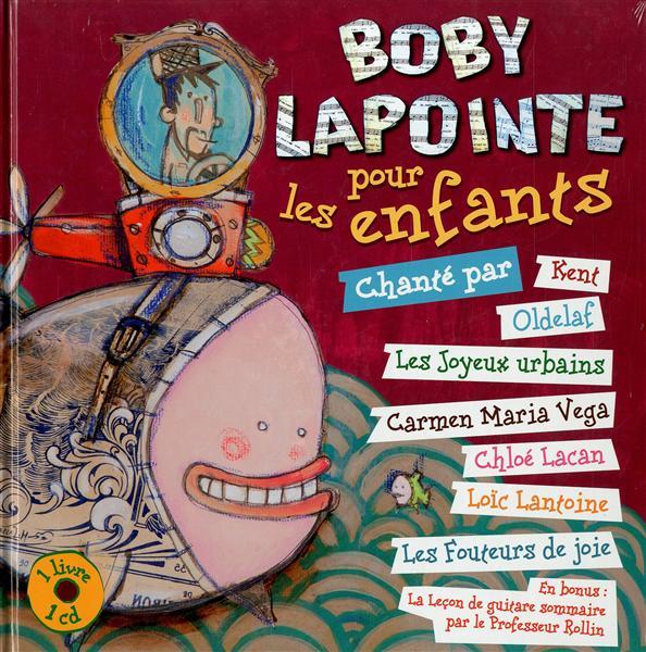 Bobby Lapointe pour les enfants