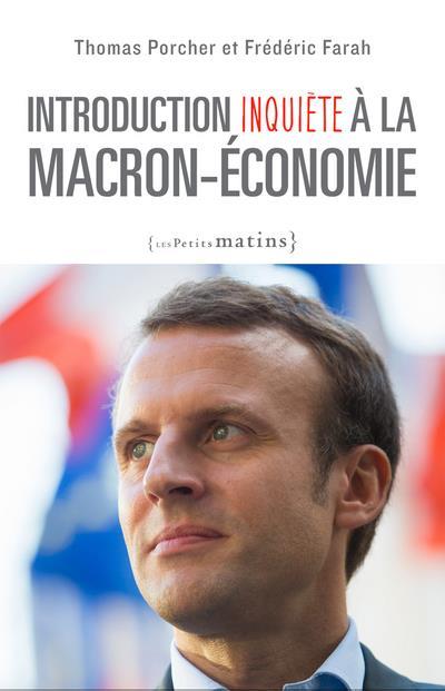 Introduction Inquiete A La Macron-Economie