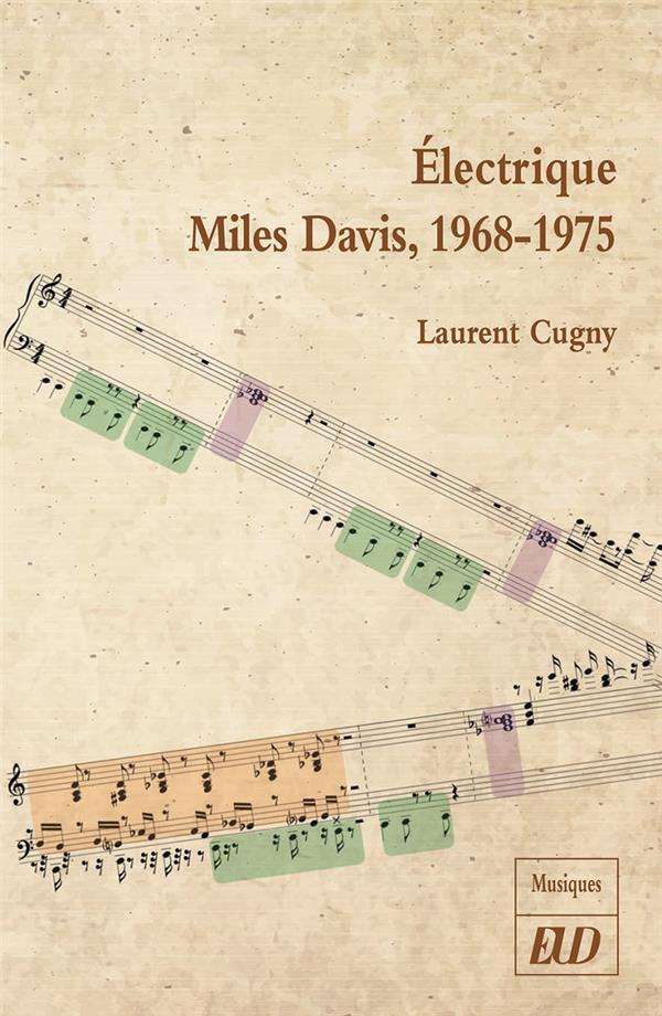 Electrique: Miles Davis, 1968-1975 (Laurent Cugny) 9782364413160_1_75
