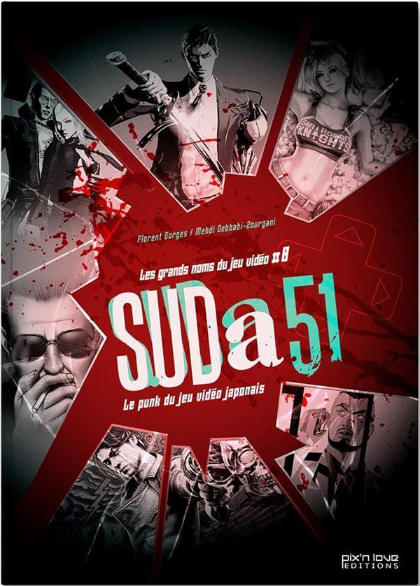 Suda 51 ; le punk du jeu vidéo japonais