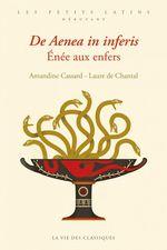 Vente EBooks : De Aenea in inferis. Enée aux Enfers  - Laure de Chantal - Amandine Cassard