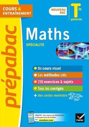 Prépabac cours & entraînement ; maths, spécialité ; terminale générale (édition 2020/2021)