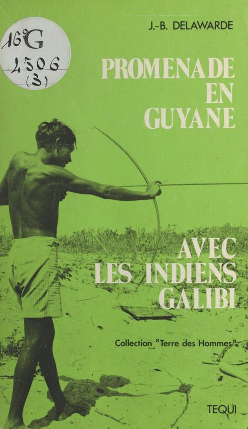Promenade en guyane avec les indiens galibi