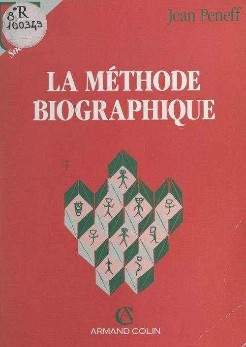 La méthode biographique