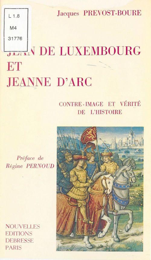 Jean de Luxembourg et Jeanne d'Arc