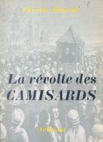 La révolte des Camisards  - Charles Almeras