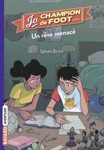 Vente Livre Numérique : Jo, champion de foot, Tome 04  - Sylvain Zorzin