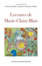 Lectures de Marie-Claire Blais  - Daniel Letendre